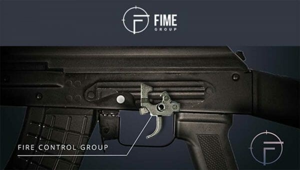 FIME's PREMIUM FIRE CONTROL GROUP WILL ENHANCE YOUR AK